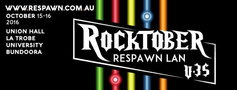 Respawn LAN v35: Rocktober